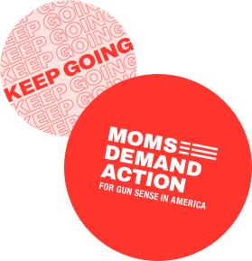 Moms Demand Action buttons